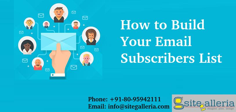 Build Email Subscribers List | Site Galleria